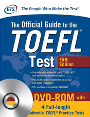 The Official Guide to the TOEFL iBT with CD-ROM